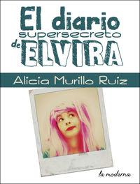DIARIO SUPERSECRETO DE ELVIRA, EL