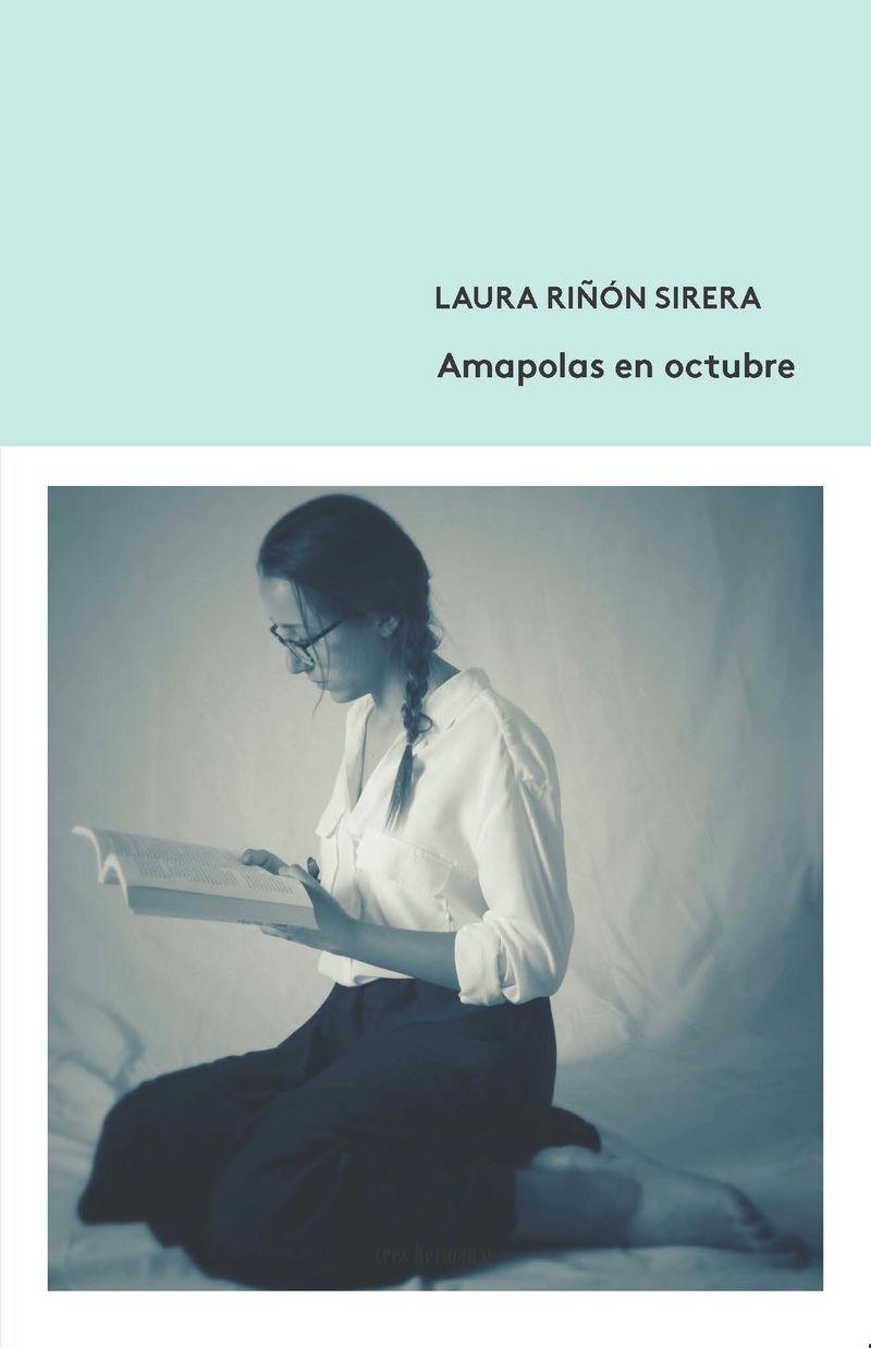 Amapolas En Octubre - Laura Riñon Sirera
