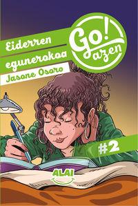 go!azen 2 - eiderren egunerokoa - Jasone Osoro Igartua