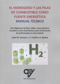 HIDROGENO Y LAS PILAS DE COMBUSTIBLE, EL - MANUAL TECNICO
