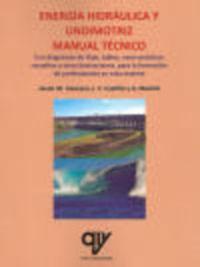 ENERGIA HIDRAULICA Y UNDIMOTRIZ - MANUAL TECNICO