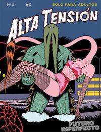ALTA TENSION 2 - FUTURO IMPERFECTO