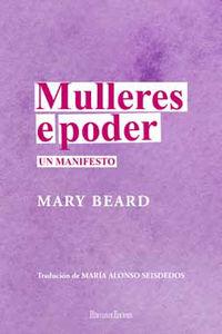 Mulleres E Poder - Un Manifiesto - Mary Beard