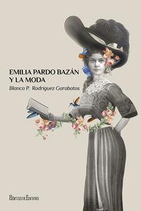 EMILIA PARDO BAZAN Y LA MODA