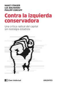 CONTRA LA IZQUIERDA CONSERVADORA