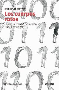 CUERPOS ROTOS, LOS