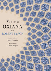 viaje a oxiana - Robert Byron