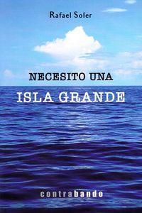 necesito una isla grande - Rafael Soler