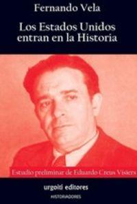 LOS ESTADOS UNIDOS ENTRAN EN LA HISTORIA