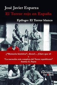 TERROR ROJO EN ESPAÑA, EL - EPILOGO: EL TERROR BLANCO