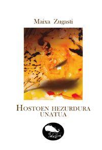 hostoen hezurdura unatua - Maixa Zugasti Muñoa