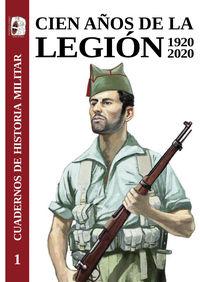 CIEN AÑOS DE LA LEGION ESPAÑOLA 1920-2020
