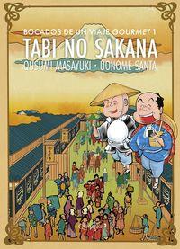 Tabi No Sakana 1 - Bocados De Un Viaje Gourmet - Qusumi Masayuki / Santa Uonome (il. )