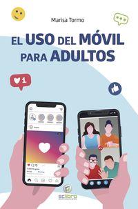 USO DEL MOVIL PARA ADULTOS, EL