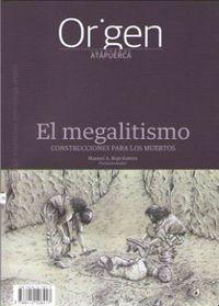 ORIGEN 11 - EL MEGALITISMO