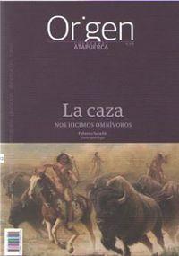 ORIGEN 12 - LA CAZA