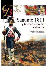 Sagunto 1811 Y La Rendicion De Valencia - Francisco Vela Santiago