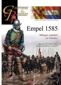 Empel 1585 - Milagro Español En Flandes - Aa. Vv.