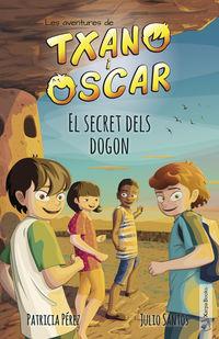 TXANO I OSCAR - EL SECRET DELS DOGON