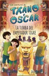 TXANO Y OSCAR - LA TUMBA DEL EMPERADOR TIGRE