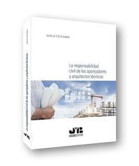 RESPONSABILIDAD CIVIL DE LOS APAREJADORES Y ARQUITECTOS TECNICOS, LA