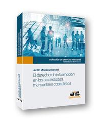 Derecho De Informacion En Las Sociedades Mercantiles Capitalistas - Jodith Morales Barcelo