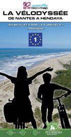 La Velodyssee, De Nantes A Hendaya - En Bicicleta Por La Eurovelo 1 (francia) - Valeria Horvath Mardones / Bernard Datcharry Tournois