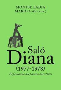 SALO DIANA (1977-1978) - EL FANTASMA DEL PARISO BARCELONES