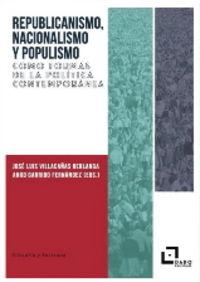 REPUBLICANISMO, NACIONALISMO Y POPULISMO