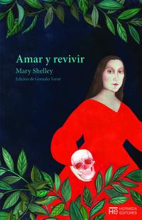 AMAR Y REVIVIR - CUENTOS ESCOGIDOS