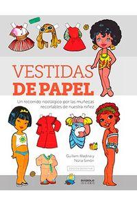 VESTIDAS DE PAPEL (EDICION DEFINITIVA)