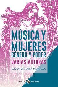 MUSICA Y MUJERES - GENERO Y PODER