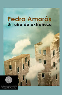 Un aire de extrañeza - Pedro Amoros Juan