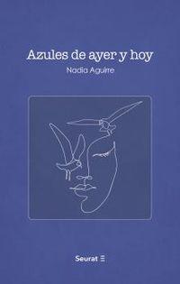 AZULES DE AYER Y HOY