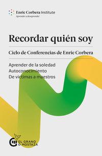 RECORDAR QUIEN SOY - CICLO DE CONFERENCIAS DE ENRIC CORBERA
