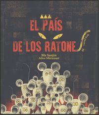 PAIS DE LOS RATONES, EL