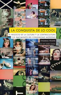CONQUISTA DE LO COOL, LA