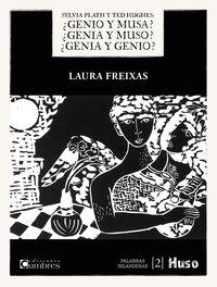 silvia plath y ted hughes - ¿genio y musa? ¿genia y muso? ¿genia y genio? - Laura Freixas