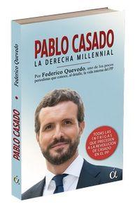 PABLO CASADO - LA DERECHA MILLENNIAL