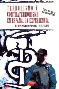 TERRORISMO Y CONTRATERRORISMO EN ESPAÑA - LA EXPERIENCIA