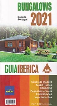 GUIA IBERICA DE BUNGALOWS 2021 ESPAÑA / PORTUGAL