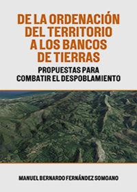 De La Ordenacion Del Territorio A Los Bancos De Tierras - Manuel Fernandez