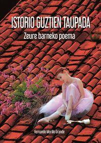 istorio guztien taupada - zeure barneko poema - Fernando Morillo Grande
