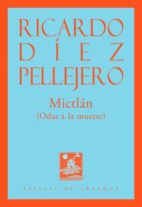 MICTLAN - (ODAS A LA MUERTE)