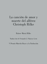 CANCION DE AMOR Y MUERTE DEL ALFEREZ CHRISTOPH RILKE, LA