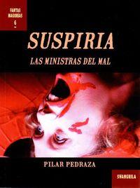 SUSPIRIA - LAS MINISTRAS DEL MAL