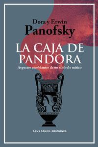 CAJA DE PANDORA, LA - ASPECTOS CAMBIANTES DE UN SIMBOLO MITICO