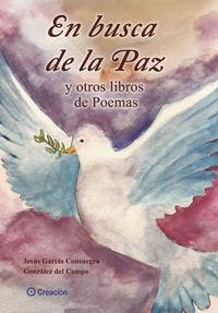 EN BUSCA DE LA PAZ Y OTROS LIBROS DE POEMAS