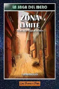 ZONA LIMITE (LA SAGA DE MERC 3)