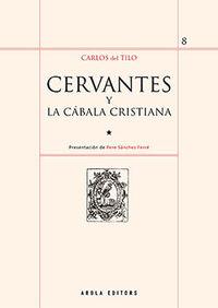 CERVANTES Y LA CABALA CRISTIANA
